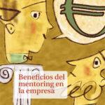 Beneficios del mentoring en la empresa