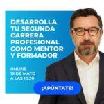 Webinar: Desarrolla tu segunda carrera profesional como mentor y formador